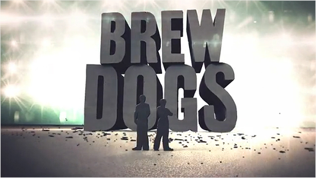 BrewDog Brews Up TV Pilot 'Brew Dogs'
